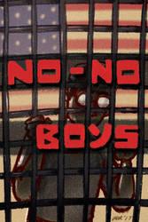No-No Boys by gaudog