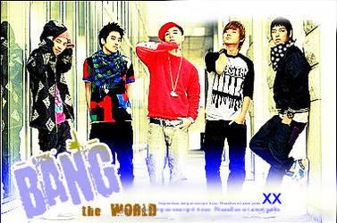 BANG the world by cho9
