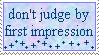 Don't Judge By First Impression - Stamp by yumpoleon