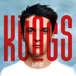 Kungs - Layers (Album) by MusicUrban