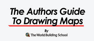 The Authors Guide To Drawing Maps by WorldBuilding