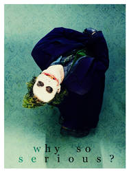 ID: Why So Serious? by PaperJunk