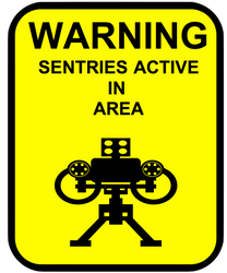 Sentry Warning Sign by TheSciFiArtisan