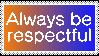 Always Be Respectful by MoonyDrawz
