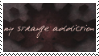 Request - My Strange Addiction by TRASHYADOPTS