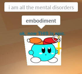 MENTAL DISORDER EMBODIMENT by Galactic-Ethereality