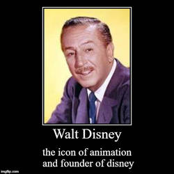 Walt Disney motivational by cheesecurdfan33