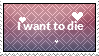 I Want To Die | F2U STAMP by Scarmmetry