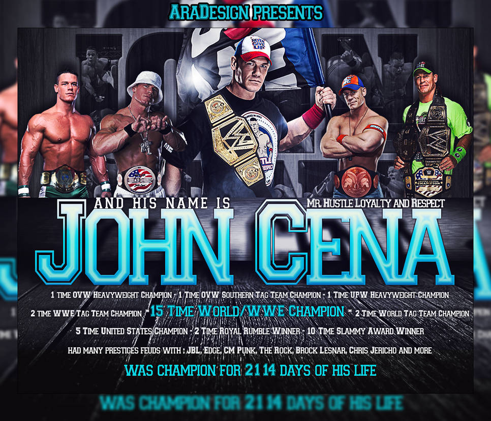 John Cena Carreer Wallpaper By Ara Designs On Deviantart