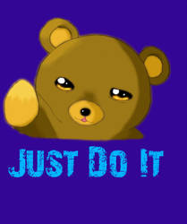 Just Do It Bear by Orakuru