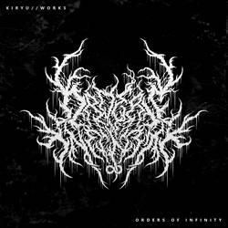 Brutal Death Metal / Orders Of Infinity by KiryuWorks