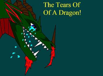 Tears Of A Dragon by PrettyBoyDavid17