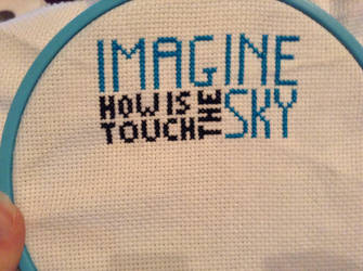 Imagine How Is Touch The Sky Cross Stitch by QuillArtist
