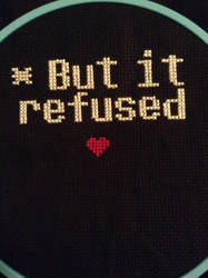 But It Refused Cross Stitch by QuillArtist