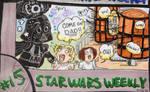 STAR WARS WEEKLY #15 by evangeline40003