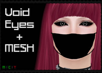 Void Eyes + MESH (Second Life) by KatieKx