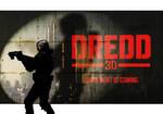 Dredd 3D - animated / alt poster by strangelysaucy
