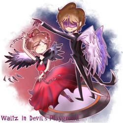 Waltz In Devil's Playground by FangirlOtakuGirl