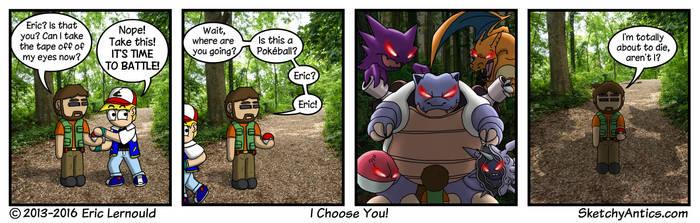 I Choose You by SketchyAntics