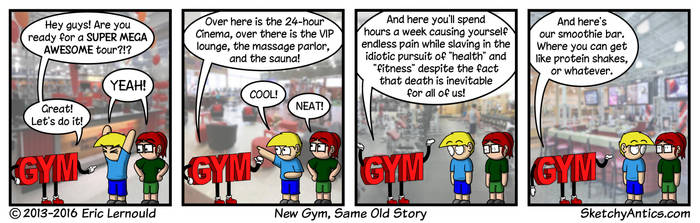 New Gym Same Old Story by SketchyAntics