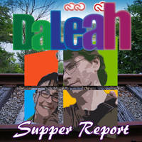 DaLeah Supper Report Windows 8 by DaLeahWeathers