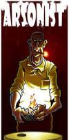 Arsonist! by markador