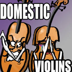 Domestic Violins - Puns #2 by Willanatior