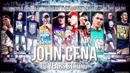 John Cena - 10 Years Strong wallpaper by PhenomenonGFX