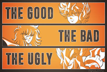 Saint Seiya - The Good, The Bad And The Ugly by TheWolfMonster