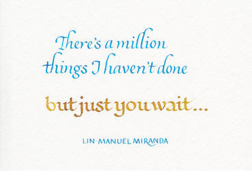 Lin-Manuel Miranda - Just You Wait by MShades