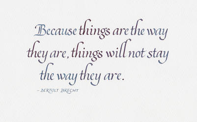 Bertolt Brecht - The Way Things Are by MShades