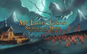 My Little Cultist Sacrifice is Magic by Morriperkele
