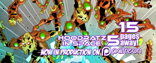 HOODRATZ IN SPACE issue #5 is only 15 pages away! by erockalipse
