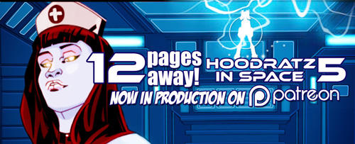 HOODRATZ IN SPACE issue #5 is only 12 pages away! by erockalipse