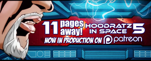 HOODRATZ IN SPACE issue #5 is only 11 pages away! by erockalipse