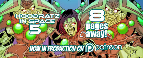 HOODRATZ IN SPACE issue #5 is only 8 pages away! by erockalipse