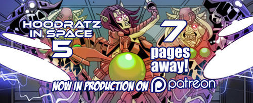 HOODRATZ IN SPACE issue #5 is only 7 pages away! by erockalipse