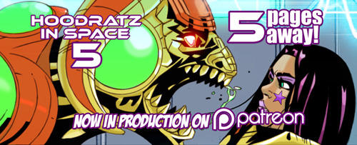 HOODRATZ IN SPACE issue #5 is only 5 pages away! by erockalipse