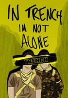 IN TRENCH IM NOT ALONE by CollideTheSkies