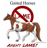 Gaited Horses Aren't Lame by lantairvlea