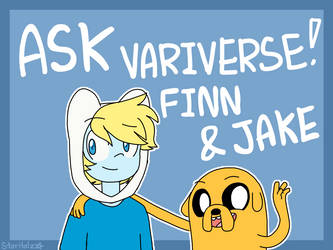 CLOSED Ask Variverse Finn and Jake by StarStriker501
