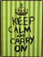 Keep Calm and Carry On by merm-ish
