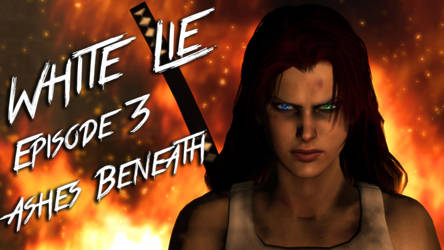 [SFM] L4D - White Lie Episode 3: Ashes Beneath by LoneWolfHBS