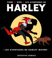 The adventures of Harley Quinn by PHOENIX8341