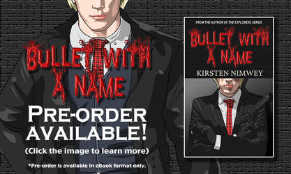 Kirsten NImwey's new Bullet With A Name book! by kirstennimwey