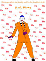 Mad Mime by MitchThe1Soul