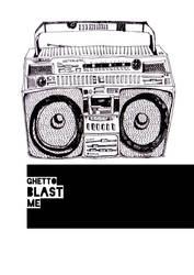 Ghetto Blast Me Dude by jayblue9