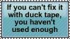 Ducktape is the material... by SirvanaRachana