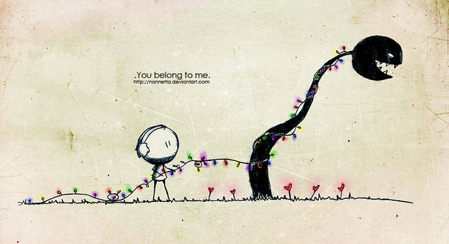 .You belong to me. by Nonnetta