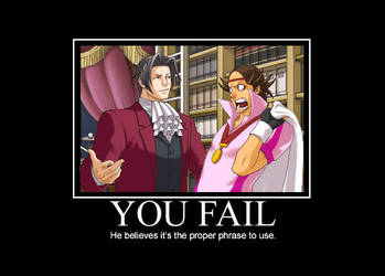 Demotivational: You Fail by SlvrStryker